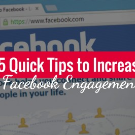 5 Quick Tips to Increase Engagement on Facebook Business Pages