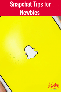 Snapchat Tips for Newbies #snapchat katielance.com/snapchat/