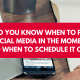 How Do You Know When to Post to Social Media in the Moment (and When to Schedule It Out?)