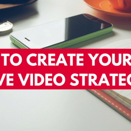 How to Create Your 2017 Live Video Strategy