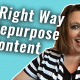 The #GetSocialSmart Show Episode 024: The Right Way to Repurpose Content