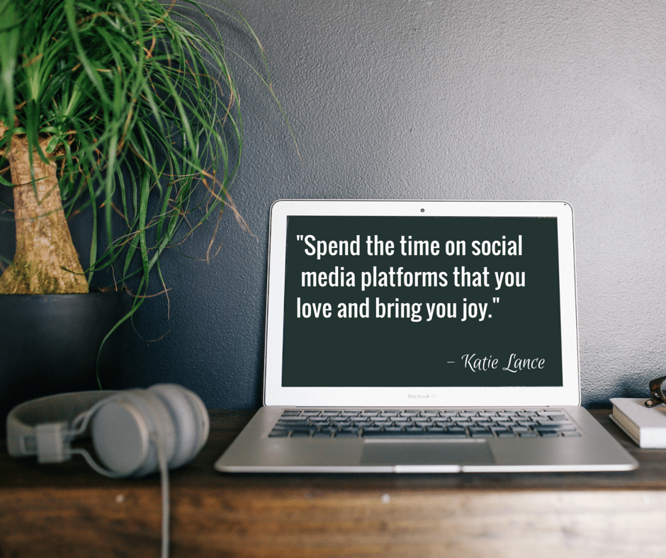 -Spend the time on social media media platforms that you really love and bring you joy.-